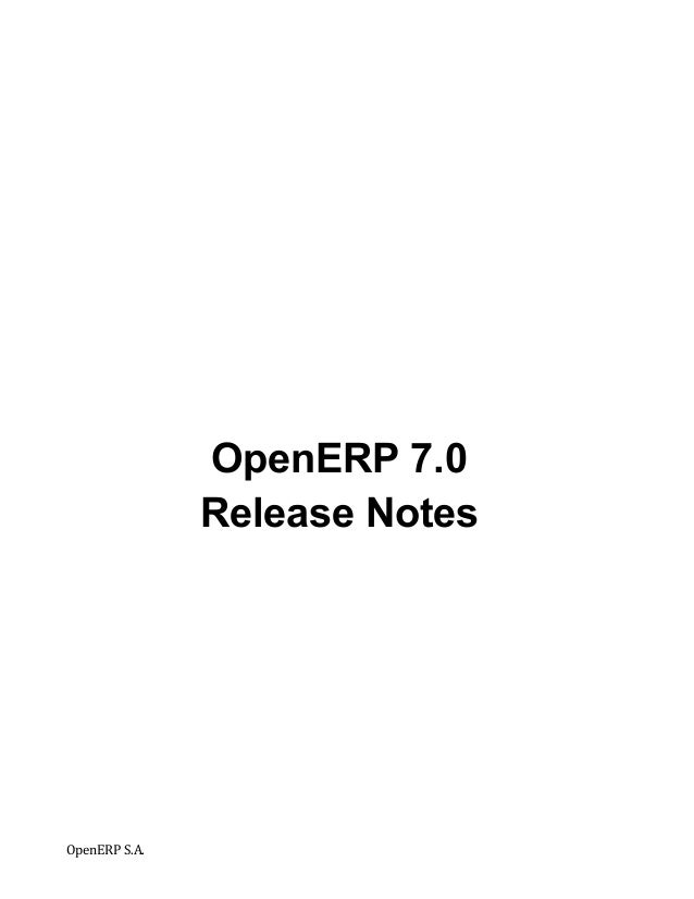 OpenERP 7.0                      Release Notes	                     	  OpenERP	  S.A.