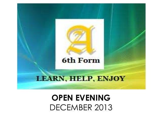 OPEN EVENING DECEMBER 2013