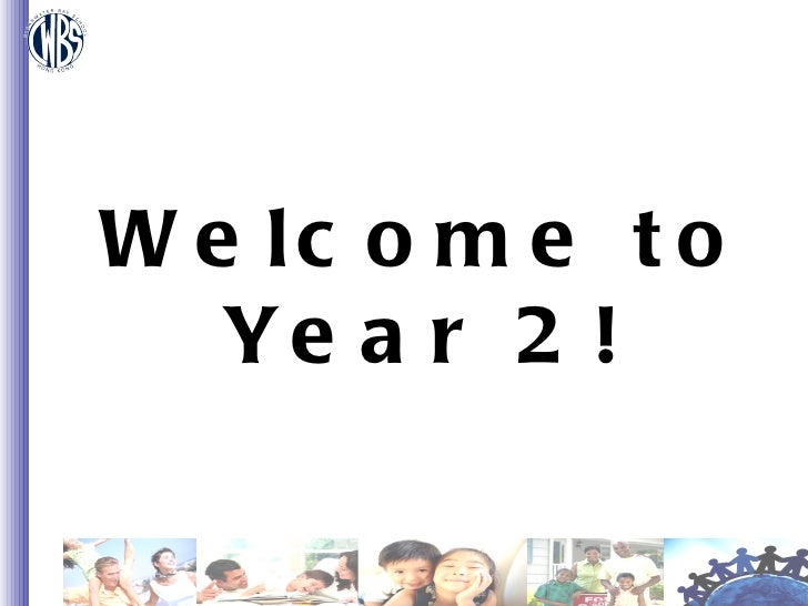 Welcome to  Year 2!