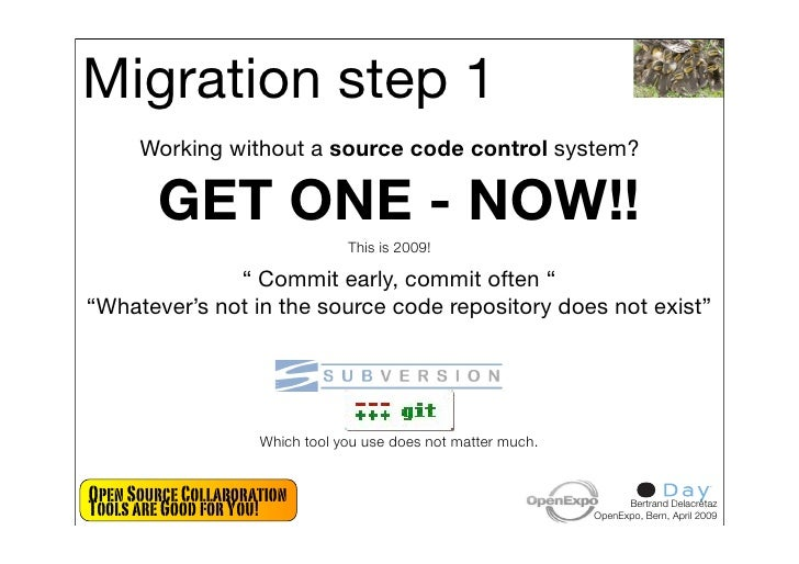Migration step 1       Working without a source code control system?          GET ONE - NOW!!                             ...