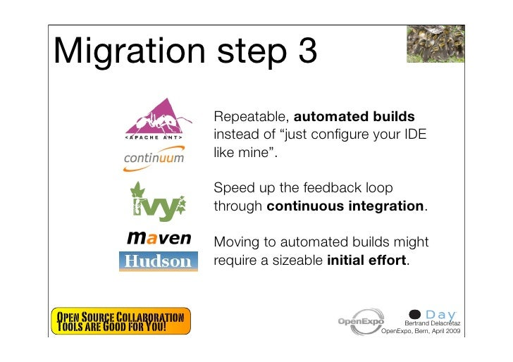 """Migration step 3                             Repeatable, automated builds                             instead of """"just con..."""