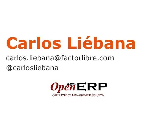 Carlos Liébanacarlos.liebana@factorlibre.com@carlosliebana