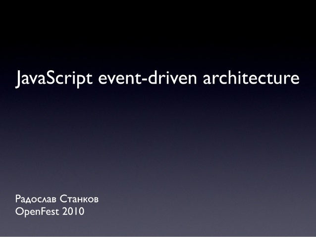 JavaScript Event-driven architecture