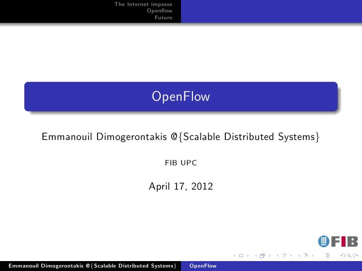 The Internet impasse                                              Openflow                                                 ...