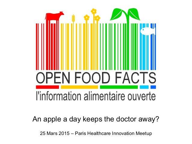 An apple a day keeps the doctor away? 25 Mars 2015 – Paris Healthcare Innovation Meetup