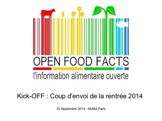 Kick-OFF : Coup d'envoi de la rentrée 2014  15 Septembre 2014 - NUMA Paris