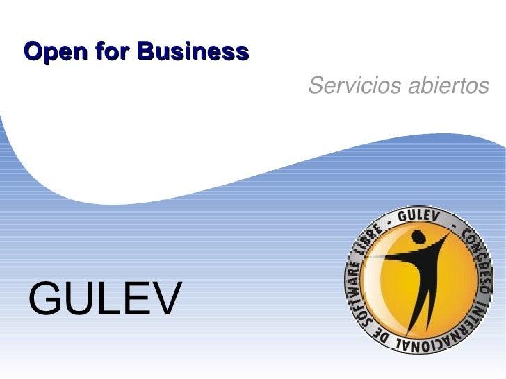 Open for Business Servicios abiertos GULEV
