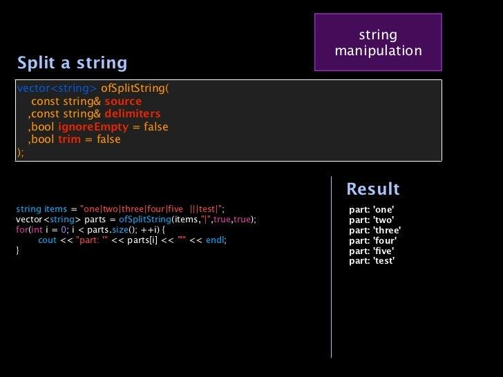 string                                                                 manipulation    Split a string    vector<string> of...