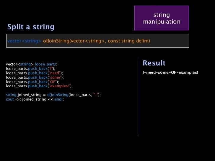 string                                                               manipulation    Split a string    vector<string> ofJo...