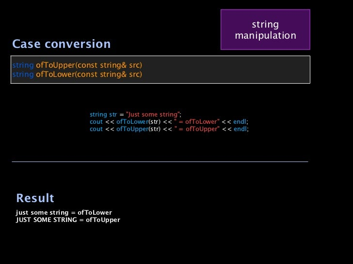 string                                                                  manipulationCase conversionstring ofToUpper(const ...