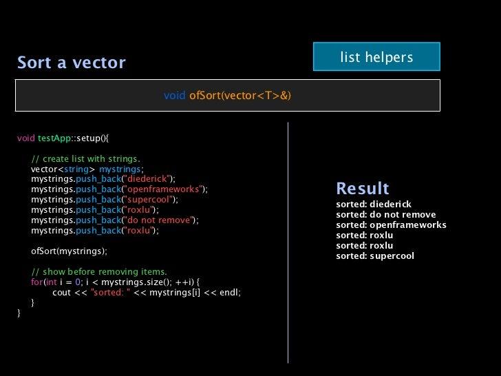 Sort a vector                                                list helpers                                   void ofSort(ve...