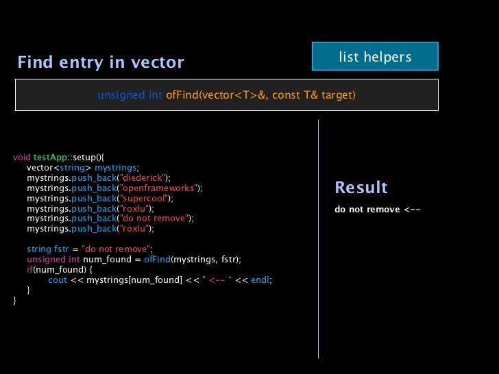 Find entry in vector                                          list helpers                  unsigned int ofFind(vector<T>&...