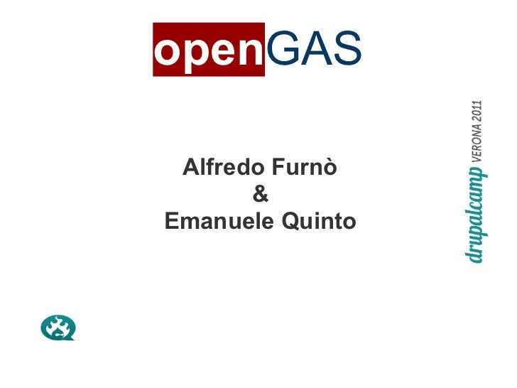 openGAS Alfredo Furnò       &Emanuele Quinto