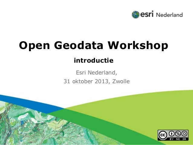 Click to edit Subtitle (optional)Open Geodata Workshop                          introductie                           Esri...
