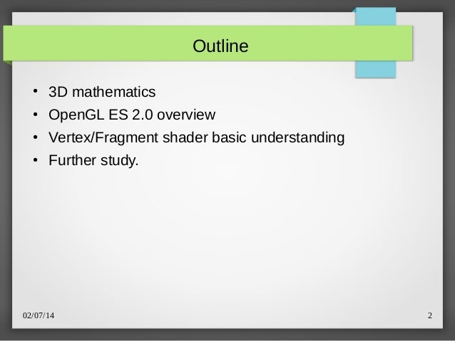 OpenGL ES 2.x Programming Introduction Slide 2
