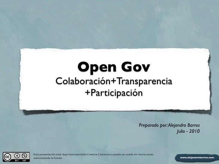 Open Gov                          Colaboración+Transparencia                                +Participación                ...