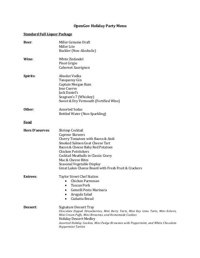 OpenGov Holiday Party MenuStandard Full Liquor Package                    Miller Genuine Draft                    Miller L...