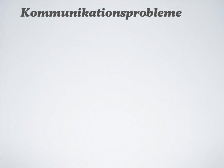 Kommunikationsprobleme★ Für den Bürger undurchsichtige Verfahren★ Ein-Weg-Kommunikation