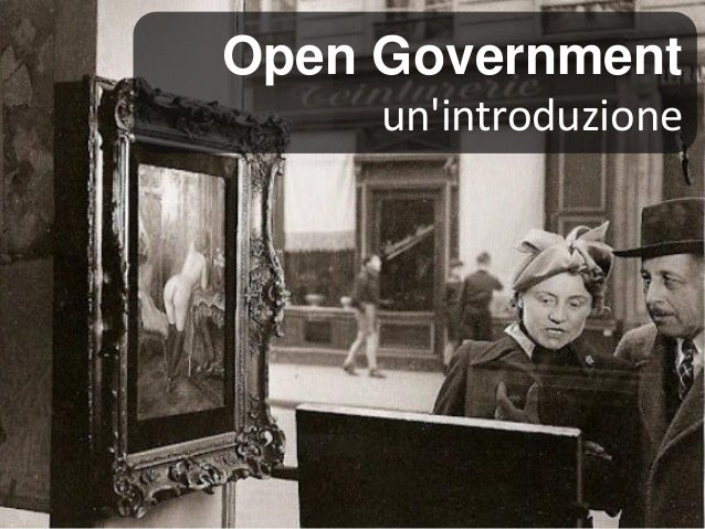 Open Government un'introduzione  1 di XXX