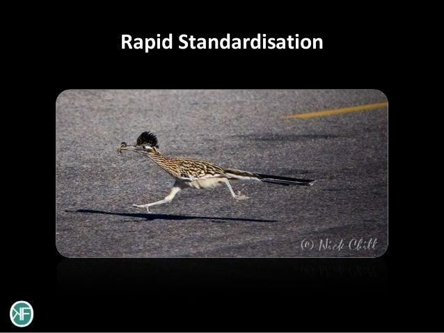 Rapid Standardisation