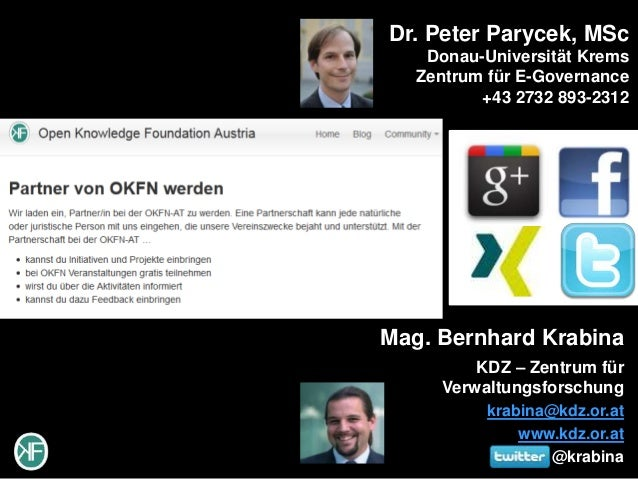 Dr. Peter Parycek, MSc    Donau-Universität Krems   Zentrum für E-Governance          +43 2732 893-2312Mag. Bernhard Krabi...