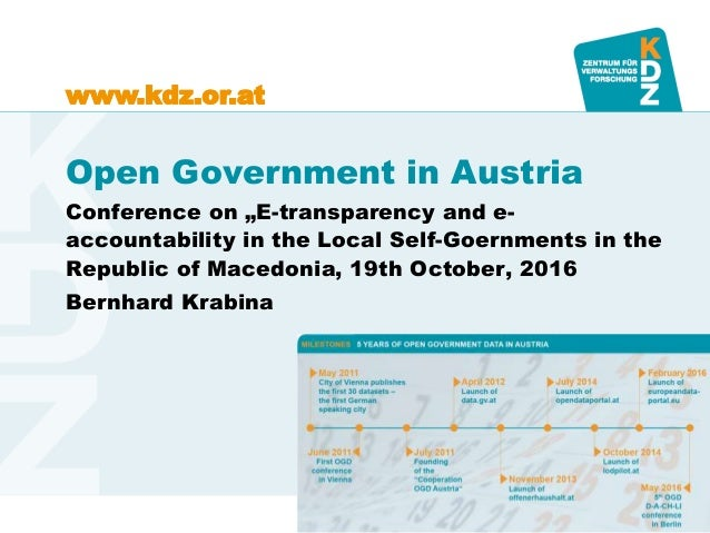 "www.kdz.or.atwww.kdz.or.at Open Government in Austria Conference on ""E-transparency and e- accountability in the Local Sel..."