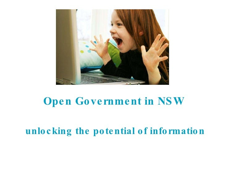 Open Government in NSW  unlocking the potential of information