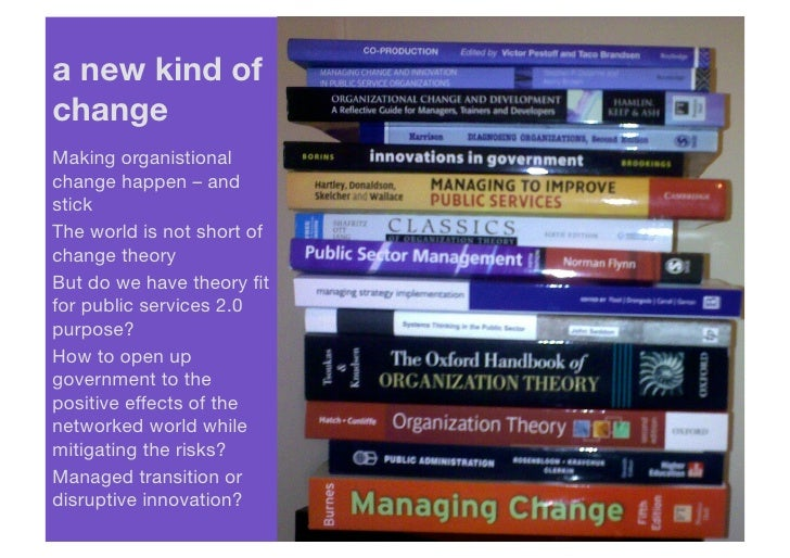 a new kind ofchangeMaking organistionalchange happen – andstickThe world is not short ofchange theoryBut do we have theory...