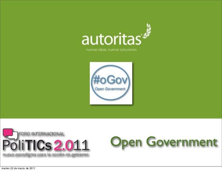 Open Governmentmartes 22 de marzo de 2011