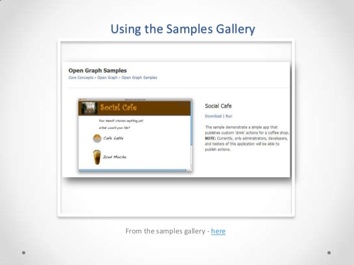 Using the Samples Gallery  From the samples gallery - here