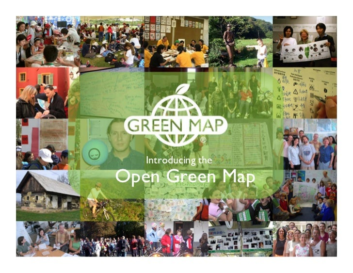 Introducing the Think Global, MapMap     Open Green   Local!
