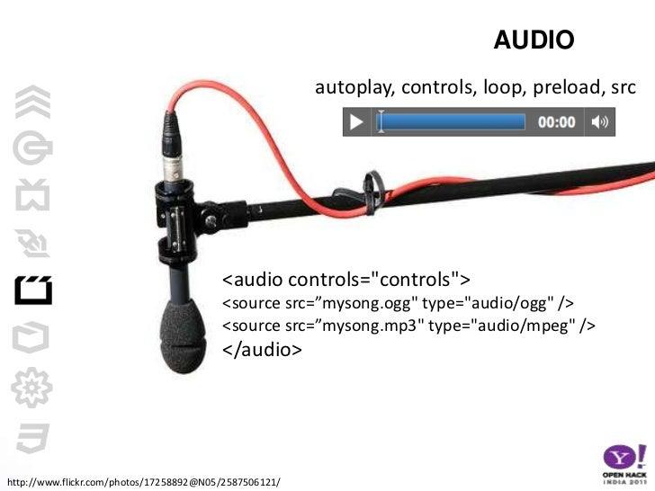 "<video> - audio, autoplay, control, height, loop, poster, preload, src, width<br /><video width=""320"" height=""240"" control..."