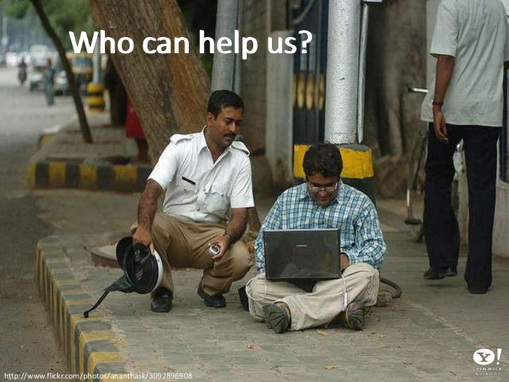 Who can help us? <br />http://www.flickr.com/photos/ananthask/3092896908<br />