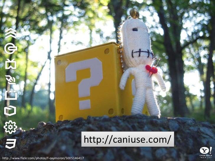 Copy, paste, tweak, profit!<br />http://html5demos.com/<br />http://www.flickr.com/photos/avatar-1/5499235063<br />
