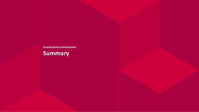REQUIREMENTS-MANAGEMENT Summary