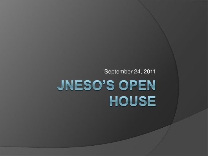 JNESO's Open House<br />September 24, 2011<br />