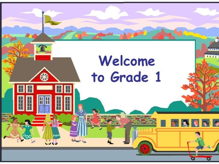 Welcometo Grade 1