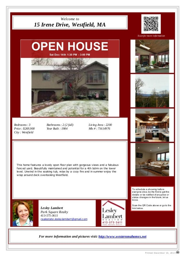 Welcome to  15 Irene Drive, Westfield, MA Scan for more information  OPEN HOUSE Sat Dec 14th 1:30 PM - 3:00 PM  Bedrooms :...