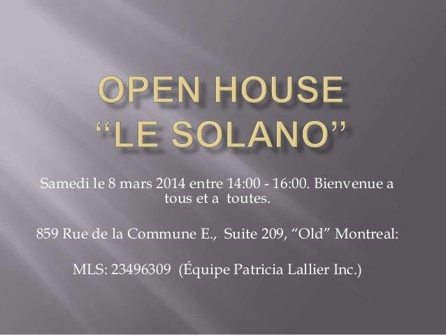 """Samedi le 8 mars 2014 entre 14:00 - 16:00. Bienvenue a tous et a toutes. 859 Rue de la Commune E., Suite 209, """"Old"""" Montre..."""