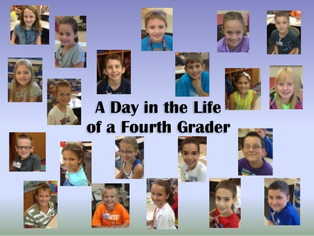 A Day in the Life of a Fourth Grader
