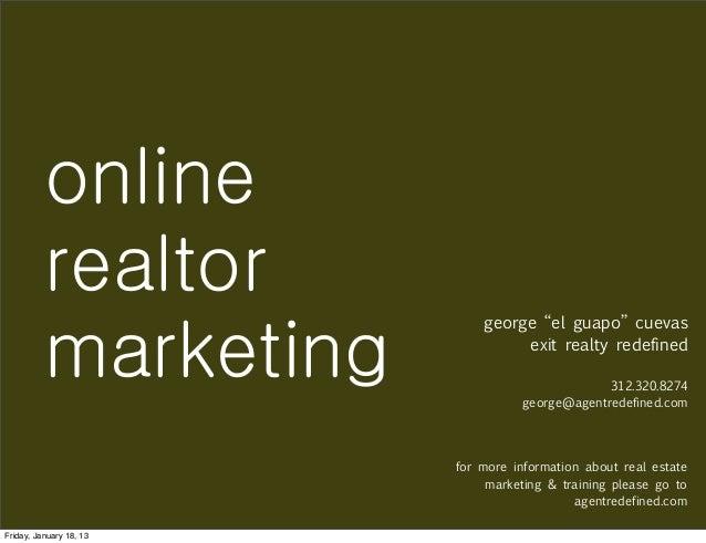 """online          realtor                             george """"el guapo"""" cuevas          marketing               exit realty ..."""