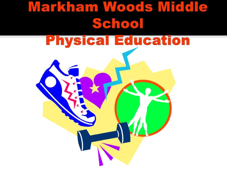 Markham Woods Middle SchoolPhysical Education<br />