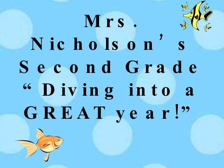 """Mrs. Nicholson's Second Grade """"Diving into a GREAT year!"""""""