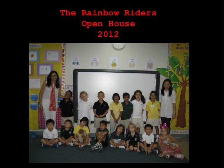 The Rainbow Riders    Open House       2012    Welcome!