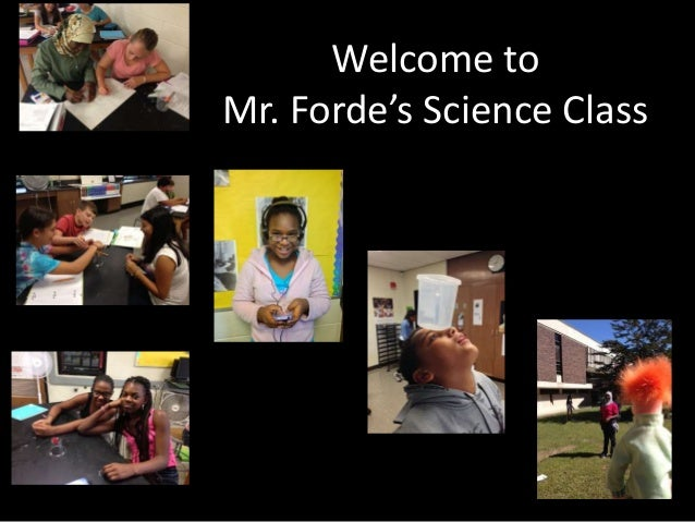 Welcome to Mr. Forde's Science Class