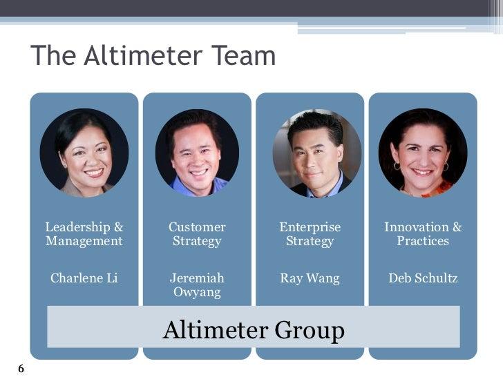 The Altimeter Team<br />Altimeter Group<br />6<br />
