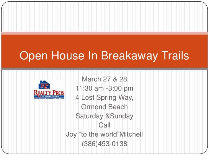Open House In Breakaway Trails<br />March 27 & 28 <br />11:30 am -3:00 pm<br />4 Lost Spring Way, <br />Ormond Beach<br />...