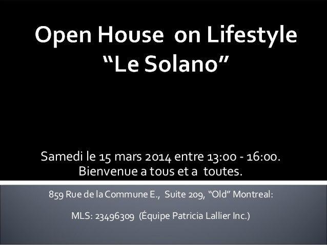 """Samedi le 15 mars 2014 entre 13:00 - 16:00. Bienvenue a tous et a toutes. 859 Rue de la Commune E., Suite 209, """"Old"""" Montr..."""