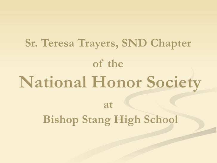 Sr. Teresa Trayers, SND Chapter   of the   National Honor Society  at   Bishop Stang High School