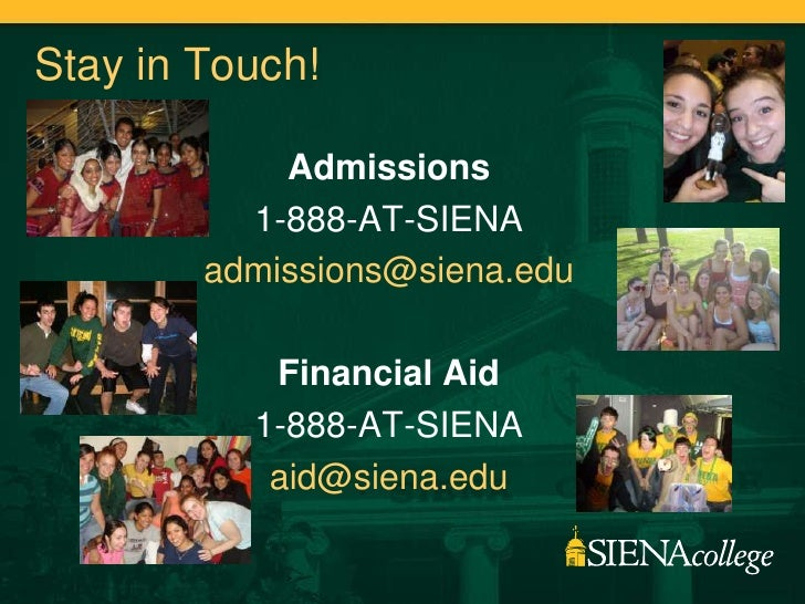 siena college essay Siena college in loudonville, new york has an acceptance rate of 73 percent and admits the large majority of the applicants each year students interested in applying will need to submit an application, high school transcripts, an essay, and a letter of recommendation the school is test-optional.